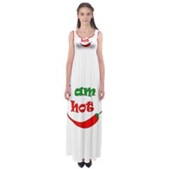I Am Hot  Empire Waist Maxi Dress