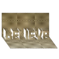 Fashion Style Glass Pattern BELIEVE 3D Greeting Card (8x4)