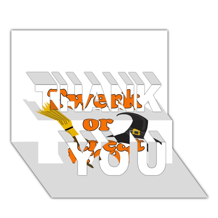 Twerk or treat - Funny Halloween design THANK YOU 3D Greeting Card (7x5)