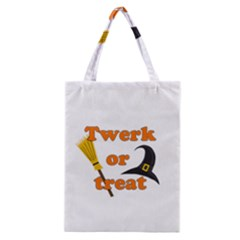 Twerk or treat - Funny Halloween design Classic Tote Bag