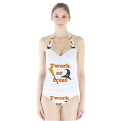 Twerk Or Treat   Funny Halloween Design Halter Swimsuit