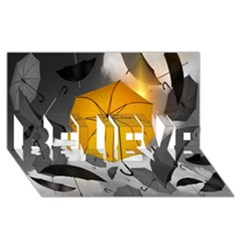 Umbrella Yellow Black White BELIEVE 3D Greeting Card (8x4)