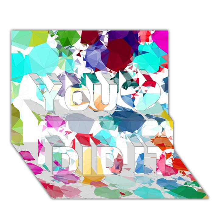 Colorful Diamonds Dream You Did It 3D Greeting Card (7x5)