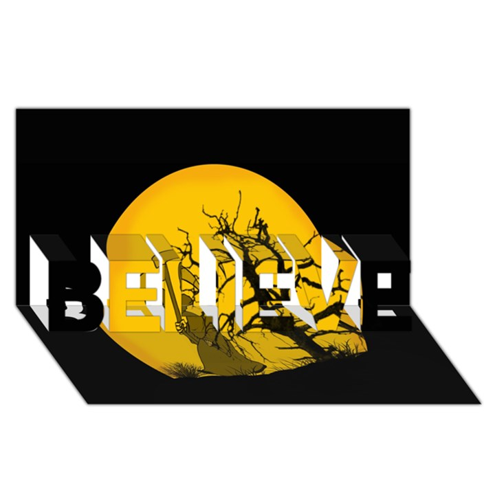 Death Haloween Background Card BELIEVE 3D Greeting Card (8x4)