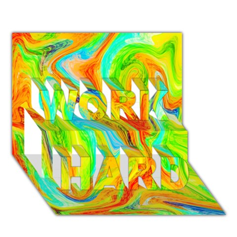 Happy Multicolor Painting WORK HARD 3D Greeting Card (7x5)