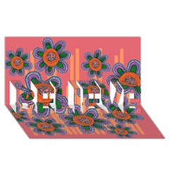 Colorful Floral Dream BELIEVE 3D Greeting Card (8x4)