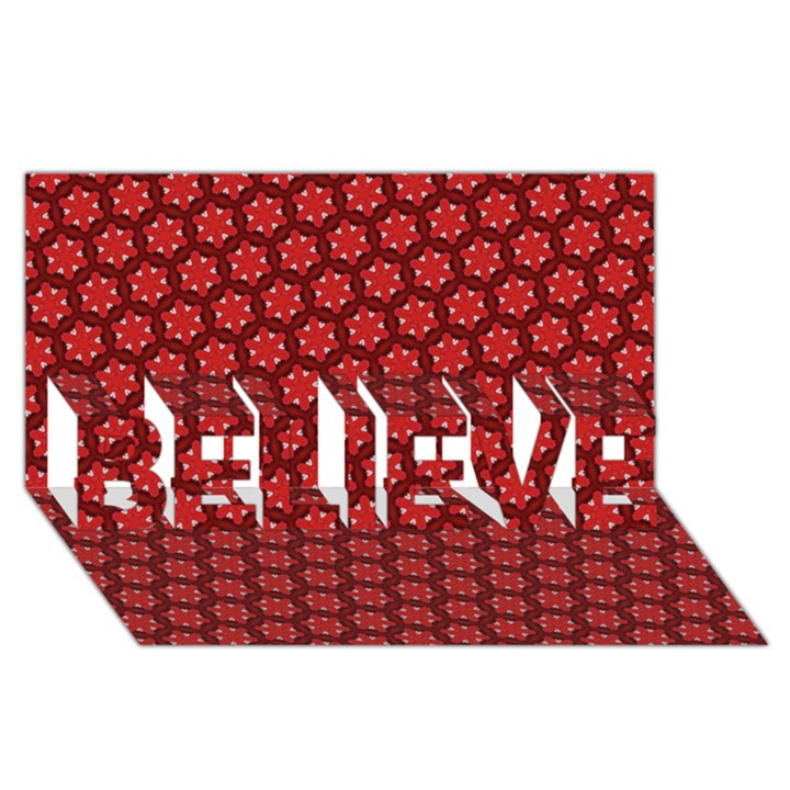 Red Passion Floral Pattern BELIEVE 3D Greeting Card (8x4)