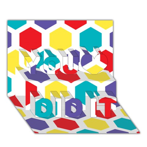 Hexagon Pattern  You Did It 3D Greeting Card (7x5)