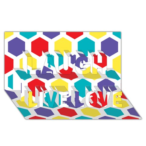 Hexagon Pattern  Laugh Live Love 3D Greeting Card (8x4)