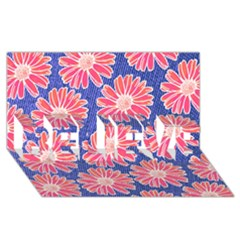 Pink Daisy Pattern Believe 3d Greeting Card (8x4)