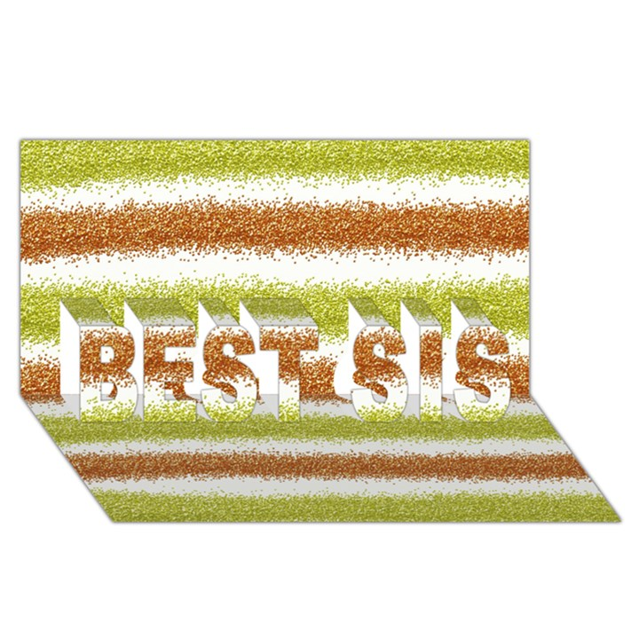 Metallic Gold Glitter Stripes BEST SIS 3D Greeting Card (8x4)