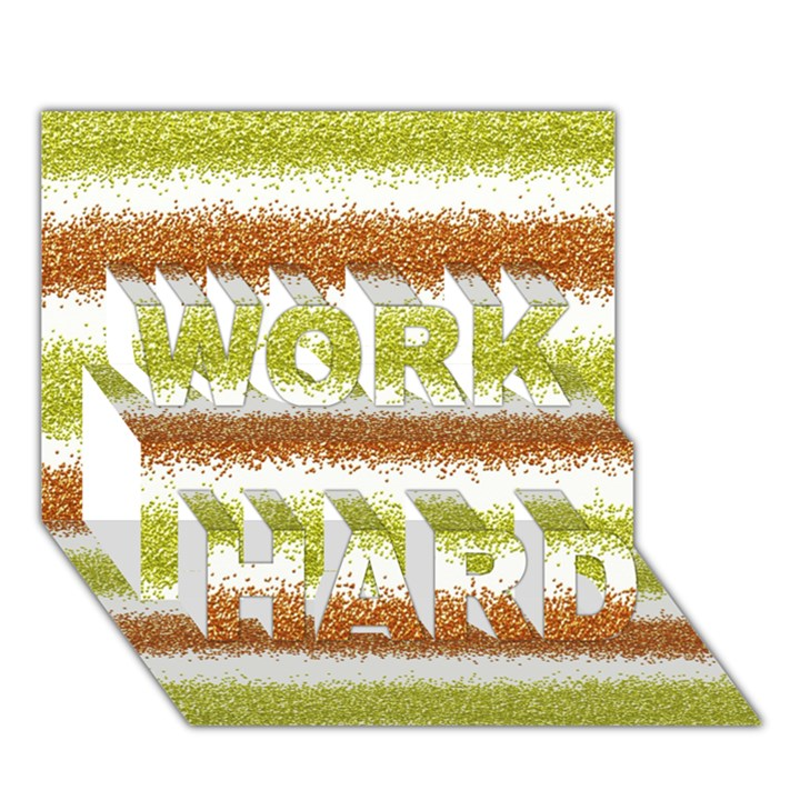 Metallic Gold Glitter Stripes WORK HARD 3D Greeting Card (7x5)