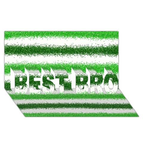 Metallic Green Glitter Stripes BEST BRO 3D Greeting Card (8x4)