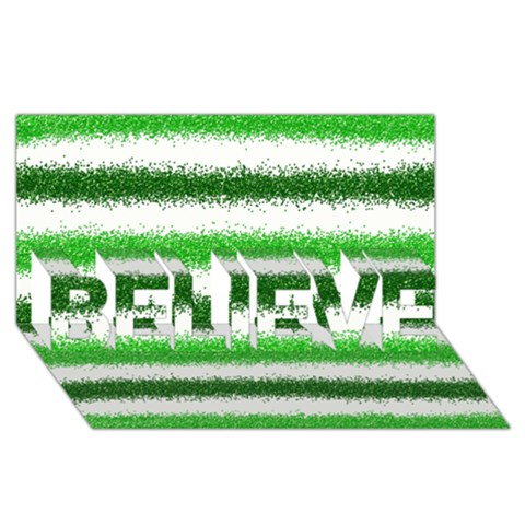 Metallic Green Glitter Stripes BELIEVE 3D Greeting Card (8x4)