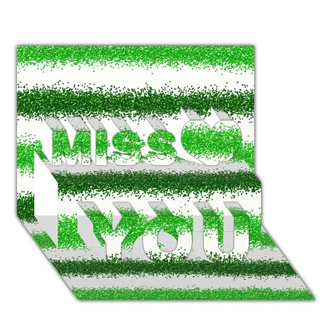 Metallic Green Glitter Stripes Miss You 3D Greeting Card (7x5)