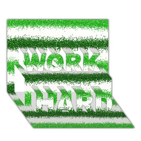 Metallic Green Glitter Stripes WORK HARD 3D Greeting Card (7x5)