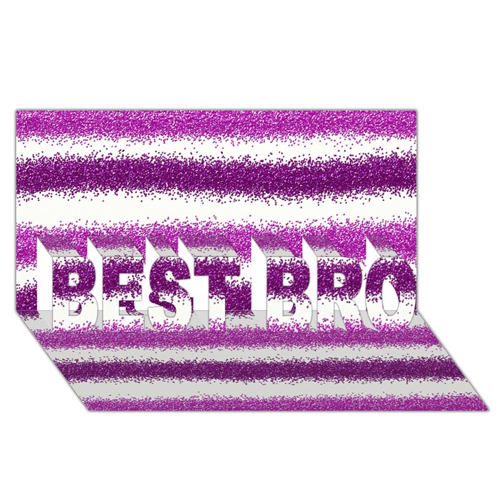 Metallic Pink Glitter Stripes BEST BRO 3D Greeting Card (8x4)
