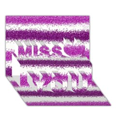 Metallic Pink Glitter Stripes Miss You 3D Greeting Card (7x5)