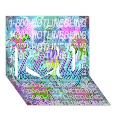Drake 1 800 Hotline Bling I Love You 3D Greeting Card (7x5)
