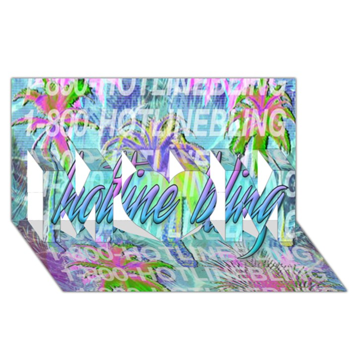 Drake 1 800 Hotline Bling MOM 3D Greeting Card (8x4)
