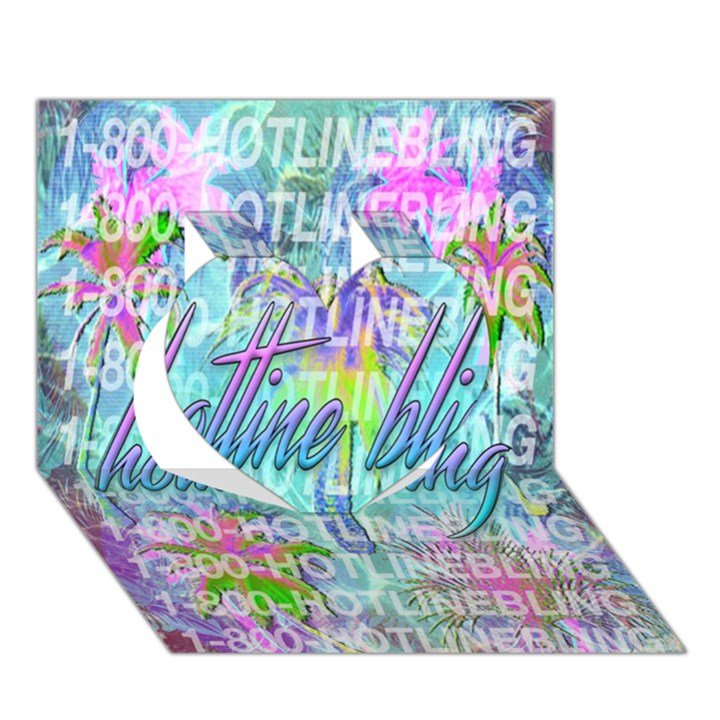 Drake 1 800 Hotline Bling Heart 3D Greeting Card (7x5)