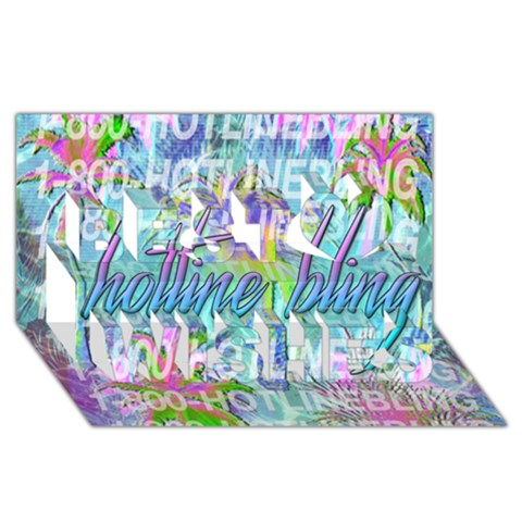Drake 1 800 Hotline Bling Best Wish 3D Greeting Card (8x4)