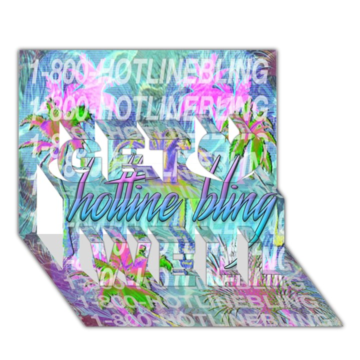 Drake 1 800 Hotline Bling Get Well 3D Greeting Card (7x5)