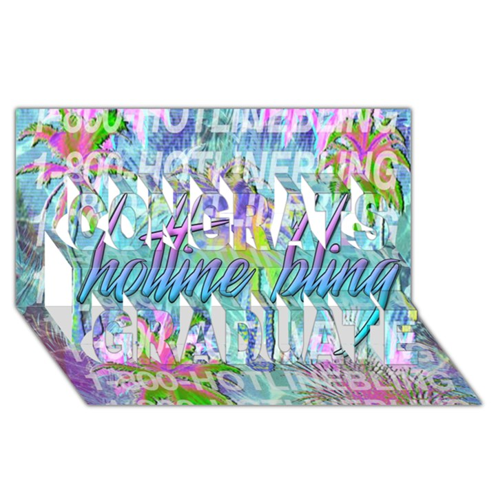 Drake 1 800 Hotline Bling Congrats Graduate 3D Greeting Card (8x4)