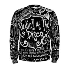 Panic ! At The Disco Lyric Quotes Men s Sweatshirt