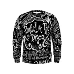 Panic ! At The Disco Lyric Quotes Kids  Sweatshirt