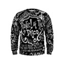 Panic ! At The Disco Lyric Quotes Kids  Sweatshirt View1