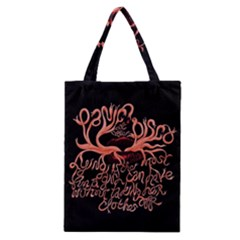 Panic At The Disco   Lying Is The Most Fun A Girl Have Without Taking Her Clothes Classic Tote Bag