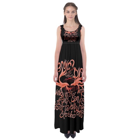 Panic At The Disco   Lying Is The Most Fun A Girl Have Without Taking Her Clothes Empire Waist Maxi Dress