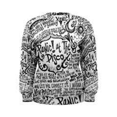 Panic! At The Disco Lyric Quotes Women s Sweatshirt