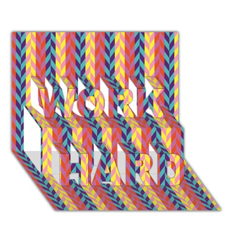 Colorful Chevron Retro Pattern WORK HARD 3D Greeting Card (7x5)