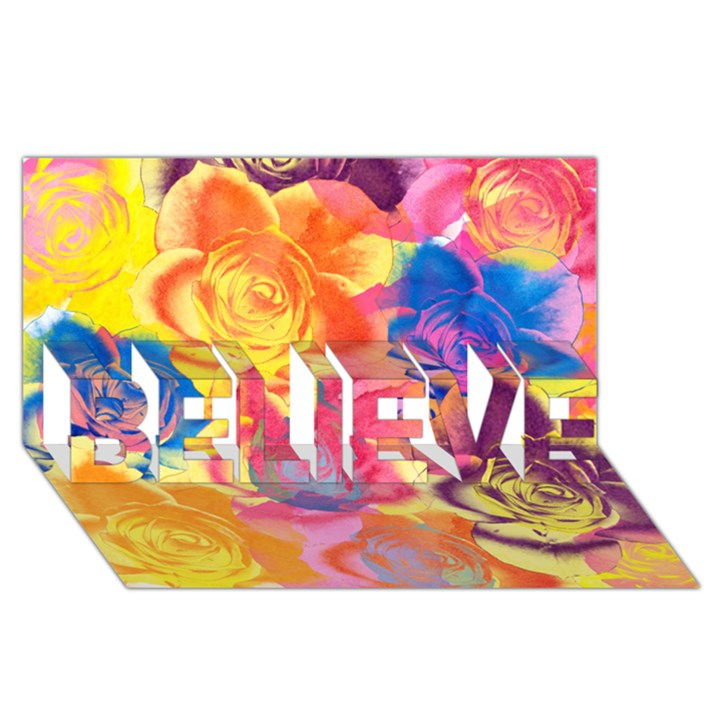 Pop Art Roses BELIEVE 3D Greeting Card (8x4)