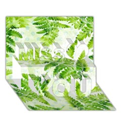 Fern Leaves Miss You 3D Greeting Card (7x5)
