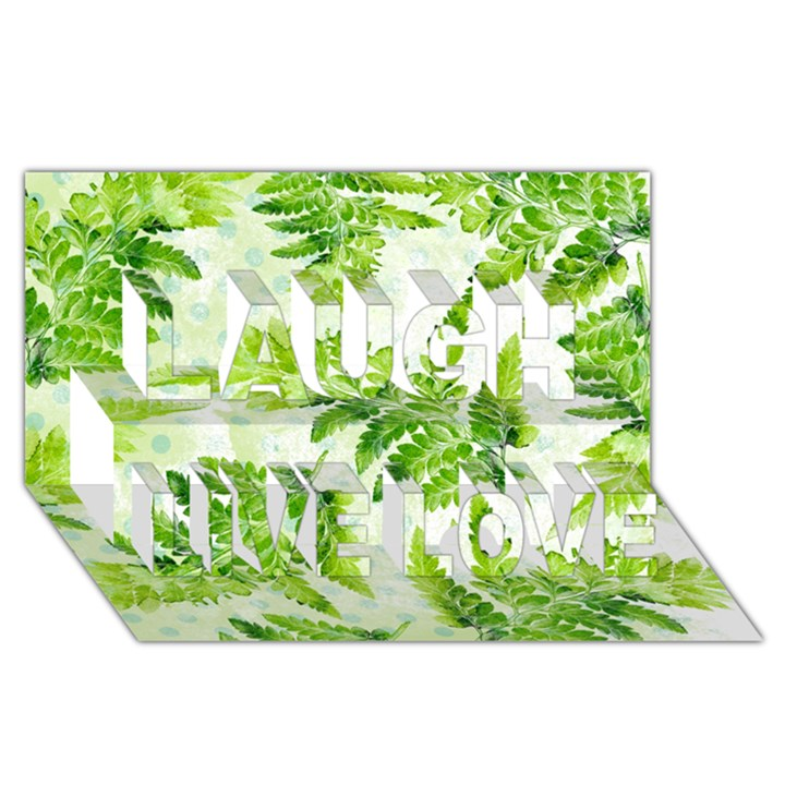 Fern Leaves Laugh Live Love 3D Greeting Card (8x4)