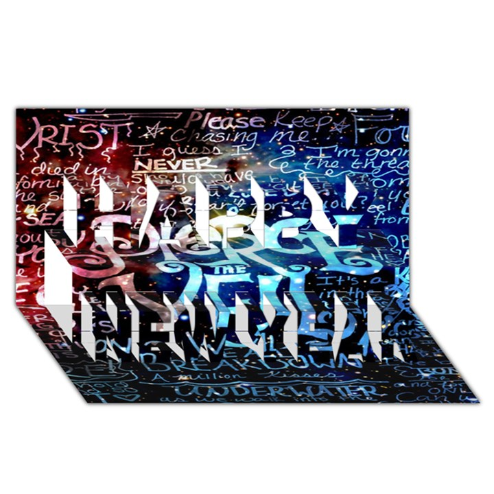 Pierce The Veil Quote Galaxy Nebula Happy New Year 3D Greeting Card (8x4)