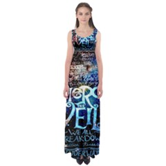 Pierce The Veil Quote Galaxy Nebula Empire Waist Maxi Dress