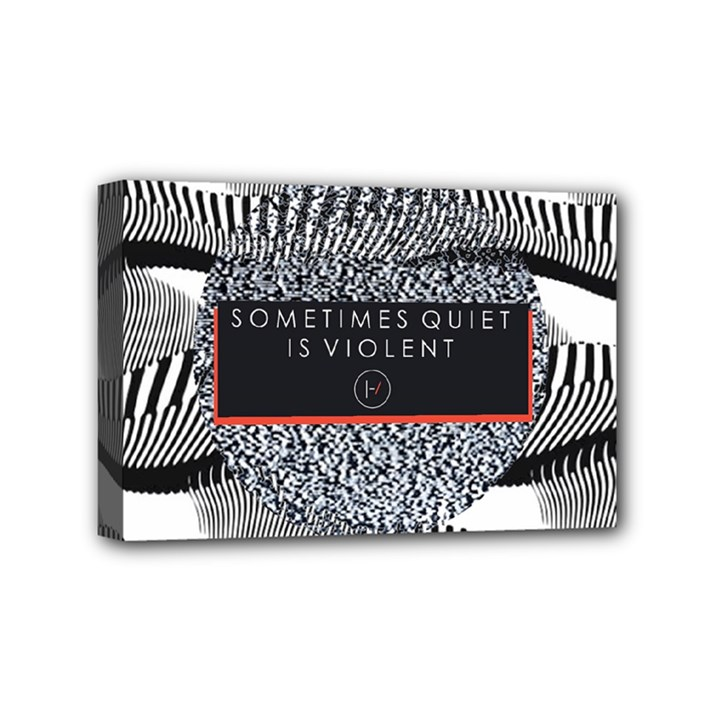 Sometimes Quiet Is Violent Twenty One Pilots The Meaning Of Blurryface Album Mini Canvas 6  x 4