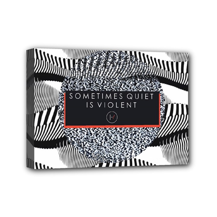 Sometimes Quiet Is Violent Twenty One Pilots The Meaning Of Blurryface Album Mini Canvas 7  x 5