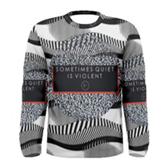 Sometimes Quiet Is Violent Twenty One Pilots The Meaning Of Blurryface Album Men s Long Sleeve Tee