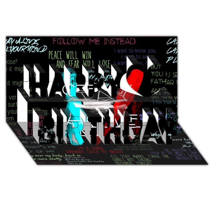 Twenty One Pilots Stay Alive Song Lyrics Quotes Happy Birthday 3D Greeting Card (8x4)