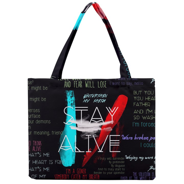 Twenty One Pilots Stay Alive Song Lyrics Quotes Mini Tote Bag