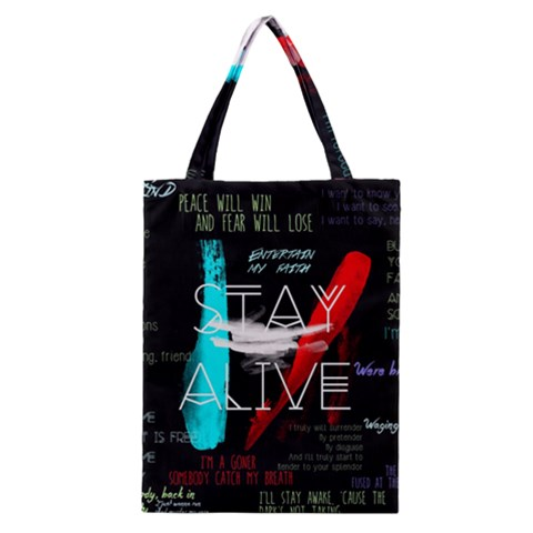 Twenty One Pilots Stay Alive Song Lyrics Quotes Classic Tote Bag