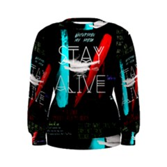 Twenty One Pilots Stay Alive Song Lyrics Quotes Women s Sweatshirt