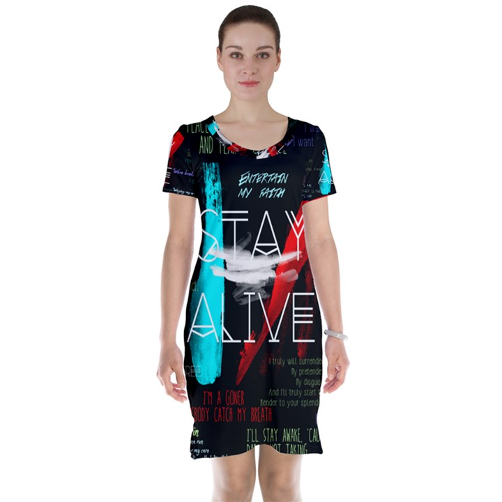 Twenty One Pilots Stay Alive Song Lyrics Quotes Short Sleeve Nightdress