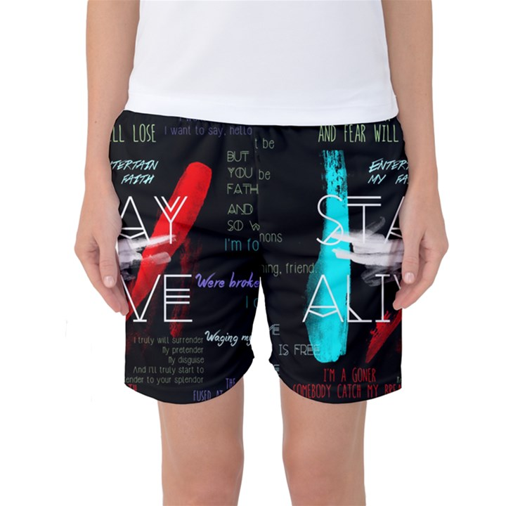 Twenty One Pilots Stay Alive Song Lyrics Quotes Women s Basketball Shorts