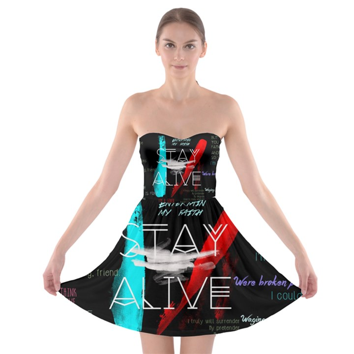 Twenty One Pilots Stay Alive Song Lyrics Quotes Strapless Bra Top Dress